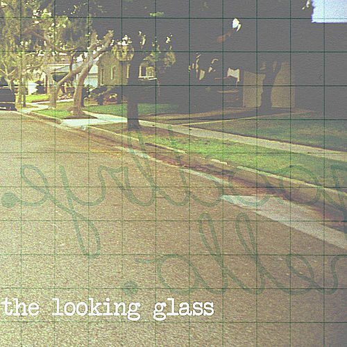 Play & Download Goodbye. Hello. - EP by Looking Glass | Napster