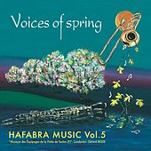Play & Download Voices of spring by Musique Des Équipages De La Flotte De Toulon | Napster