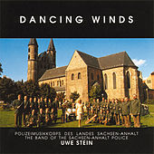 Dancing winds by The band of the Sachsen-Anhalt Police