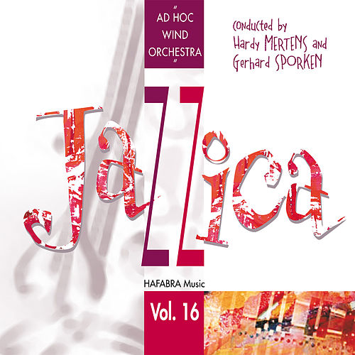 Play & Download Jazzica by Ad Hoc Wind Orchestra | Napster