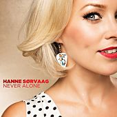 Play & Download Never Alone by Hanne Sørvaag | Napster