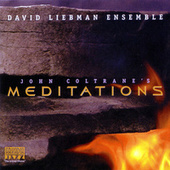 John Coltrane's Meditations by David Liebman