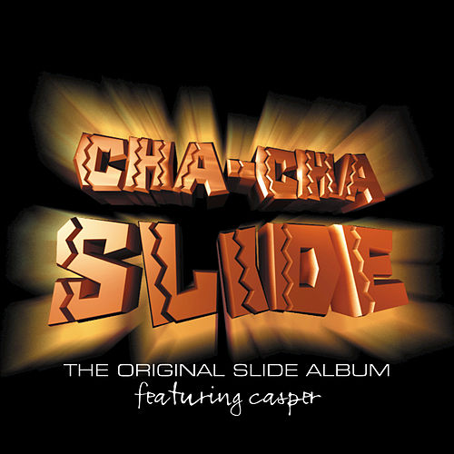 Play & Download Cha-Cha Slide by Mr. C The Slide Man | Napster