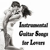 Instrumental Guitar Songs for Lovers by The O'Neill Brothers Group