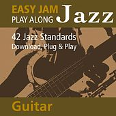 Easy Jam Jazz - Play Along Guitar (42 Jazz Standards) by Easy Jam