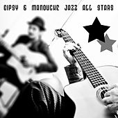Play & Download Gipsy & Manouche Jazz All Stars by Various Artists | Napster
