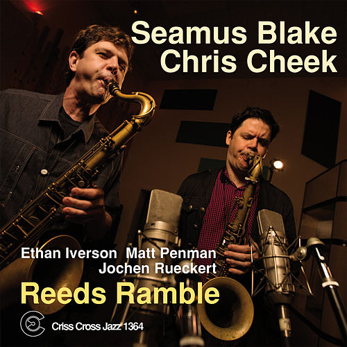 Play & Download Reeds Ramble by Seamus Blake | Napster