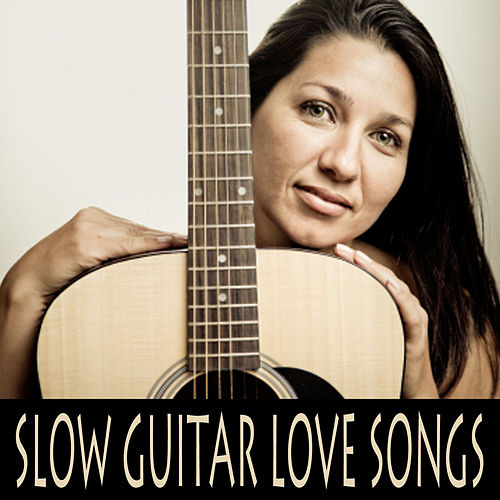 Slow Guitar Love Songs by The O'Neill Brothers Group