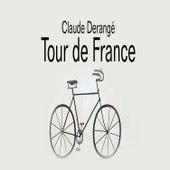 Tour de France by Claude Derangé