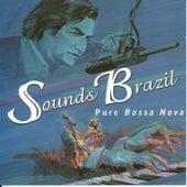 Sounds Brazil Pure Bossa Nova by Various Artists