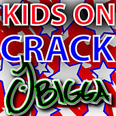 Play & Download !Kids On Crack! by J Bigga | Napster