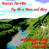 Play & Download Cry Me a River and More by Aaron Neville | Napster