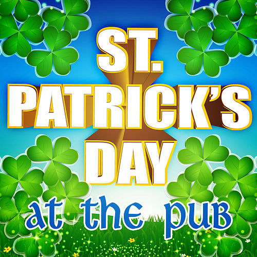 Play & Download St. Patrick's Day at the Pub by Merry Music Makers | Napster