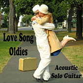 Play & Download Love Song Oldies: Acoustic Solo Guitar by The O'Neill Brothers Group | Napster
