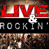 Play & Download Live & Rockin' by Various Artists | Napster