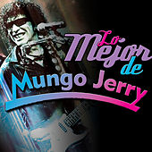Play & Download Lo Mejor de Mungo Jerry by Mungo Jerry | Napster