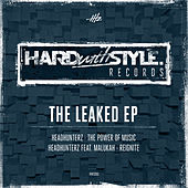 The Leaked EP by Headhunterz