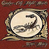 Texas Heavy by The Quaker City Night Hawks