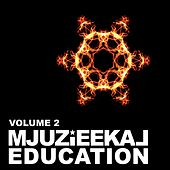 Play & Download Mjuzieekal Education Volume 2 - EP by Various Artists | Napster