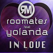Play & Download In Love (feat. Yolanda) by The Roomates | Napster