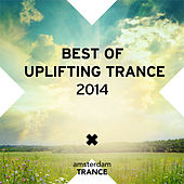 Best of Uplifting Trance 2014 - EP by Various Artists