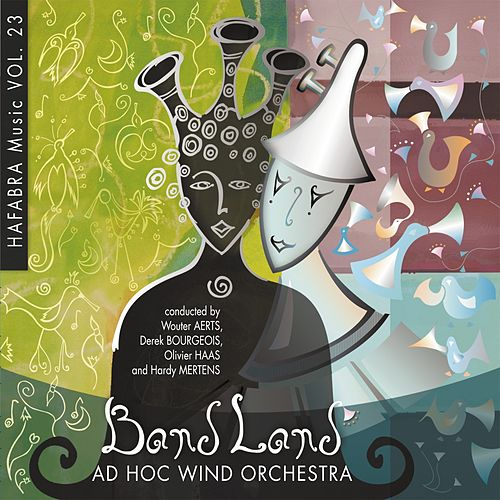 Play & Download Band land by Ad Hoc Wind Orchestra | Napster