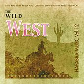 Play & Download The wild west by Belgian Navy Band | Napster