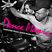 Play & Download Hardcore Traxx: Dance Mania Records 1986-1997 by Various Artists | Napster