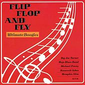 Play & Download Flip, Flop and Fly - Ultimate Boogies by Various Artists | Napster