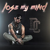 Play & Download Lose My Mind by Deeci | Napster