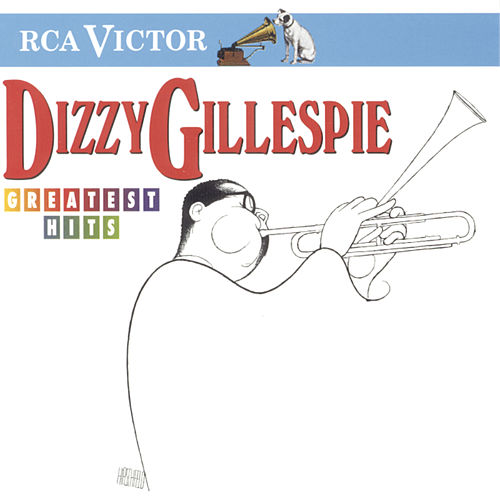 Play & Download Greatest Hits by Dizzy Gillespie | Napster