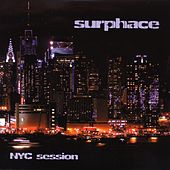Play & Download NYC Session by Surphace | Napster