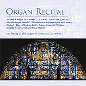 Play & Download Organ Recital by Ian Tracey | Napster