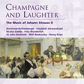 Play & Download Champagne and Laughter - The Music of Johann Strauss II by Various Artists | Napster