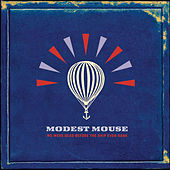 We Were Dead Before the Ship Even Sank von Modest Mouse