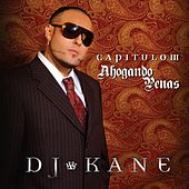 Play & Download Capitulo III Ahogando Penas by DJ Kane | Napster