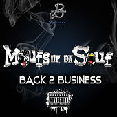 Back 2 Business by Moufs Of Da Souf