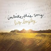 Inside This Song by Liz Longley