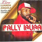 Play & Download Luanda Angola (Live) by Fally Ipupa | Napster