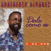 Dale como es by Adalberto Alvarez
