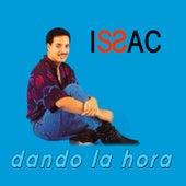 Play & Download Dando la hora by Issac Delgado | Napster
