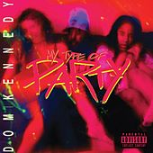 Play & Download My Type of Party by Dom Kennedy | Napster