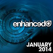 Play & Download Enhanced Music: January 2014 - EP by Various Artists | Napster