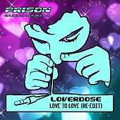Love To Love (Re-Edit) by Loverdose