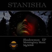 Play & Download Shadowman - Single by Stanisha | Napster