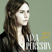 Play & Download Animal Heart by Nina Persson | Napster