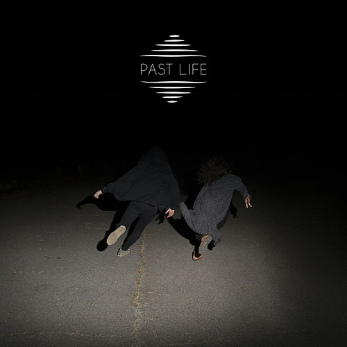 Play & Download Past Life by Lost In The Trees | Napster