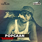 Play & Download Badness - Single by Popcaan | Napster