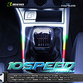 Play & Download 10 Speed Riddim by Various Artists | Napster