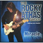 Play & Download Miracle by The Rocky Athas Group | Napster